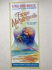 ESCAPE TO MARGARITAVILLE The Musical 1 flyer / handbill Broadway New York