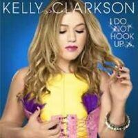 """KELLY CLARKSON """"I DO NOT HOOK UP"""" CD SINGLE NEW"""