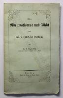 Wiß Über Rheumatismus und Gicht und deren radikale Heilung 1853 Medizin xz