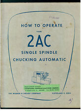 WARNER & SWASEY CLEVELAND HOW TO OPERATE YOU 2AC SINGLE SPINDLE CHUCKING AUTOMAT