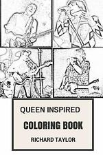 Coloring Nook for Adults: Queen Inspired Coloring Book : British Rock Opera...