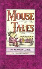Mouse Tales (I Can Read Level 2) by Arnold Lobel