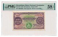 MOZAMBIQUE banknote 10 Centavos 1914 PMG AU 58 EPQ Choice About Uncirculated