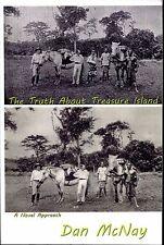 The Truth About Treasure Island Dan McNay 2013 PB SIGNED Robert Louis Stevenson