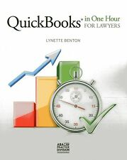 QuickBooks in One Hour for Lawyers by Lynette Benton (2014)