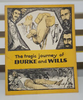 THE TRAGIC JOURNEY OF BURKE AND WILLS! CHILDREN'S PICTORIAL SOCIAL STUDIES BOOK!