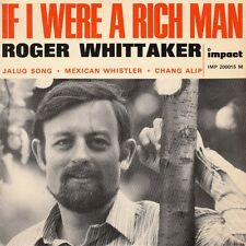 """45 T  EP ROGER WHITTAKER """" IF I WERE A RICH MAN"""""""