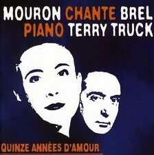 MOURON & TERRY TRUCK/TERRY TRUCK - QUINZE ANNEES D'AMOUR NEW CD