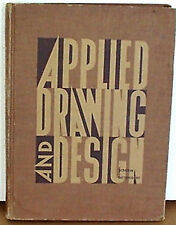 Applied Drawing and Design, 4th Ed 1959 Hardcover, Scrogin, 254 Pages