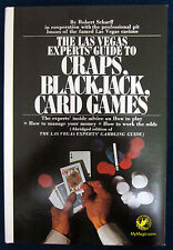 Las Vegas Experts Guide to Craps, Blackjack, Card Games by Robert Scharff