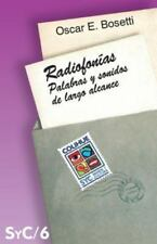 Radiofonias: Palabras y Sonidos de Largo Alcance (Paperback or Softback)