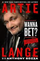 Wanna Bet?: A Degenerate Gambler's Guide to Living on the Edge Hardcover