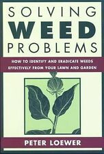 Solving Weed Problems: How to Identify and Eradicate Them Effectively from Your