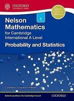 Nelson Probability and Statistics 1 for Cambridge International A Level by Craws