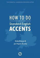 How to Do Standard English Accents (Paperback or Softback)