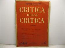 AA. VV., Prospettive. Direttore Curzio Malaparte. Critica della critica. N. 3...