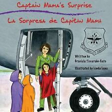 Captain Mama's Surprise: La Sorpresa de Capitan Mama by Tiscareno-Sato, Graciel