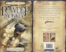 Paul Dowswell 01 Powder Monkey 2005 (Bloomsbury 2008 PB 1st 1 Signed)