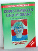 KOPFSCHMERZEN und MIGRÄNE - Prof.Dr.med. Linus Geisler (Hrsg)