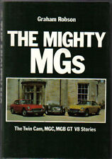 Mighty MGs Twin Cam MGC MGB GT V8 Stories Production, Technical, Racing, Data +