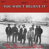 Sensational Saints - You Won't Believe It [New Vinyl LP]