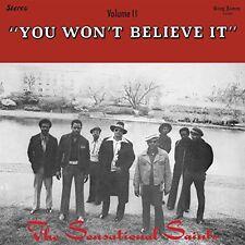 Sensational Saints - You Won't Believe It [New Vinyl]