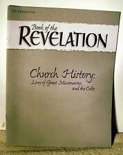 A Beka Book of Revelation quizzes/Tests Gr. 11/12