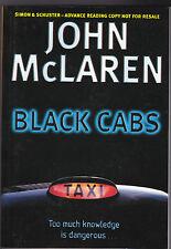 John McLaren - Black Cabs - Uncorrected Proof, Scarce - 1999