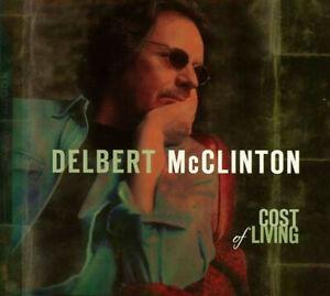 DELBERT McCLINTON - COST OF LIVING (CD, 2005) NEU