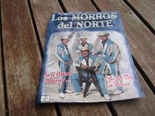 Los Morros del Norte Signed  El el Ultimo Si No Vas A Volver Souvenir Poster