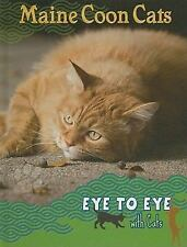 Maine Coon Cats (Eye to Eye With Cats)-ExLibrary
