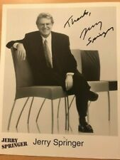 Jerry Springer US-Moderator Original sign.