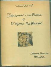 L'APRES-MIDI D'UN FAUNE DI STEFANO MALLARME'  VANN'ANTÒ LIBRERIA FERRARA 1947