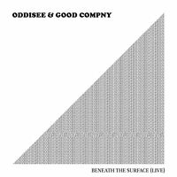 ODDISEE & GOOD COMPANY - BENEATH THE SURFACE (LIVE)   CD NEW!