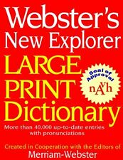 Websters New Explorer Large Print Dictionary by Merriam-Webster