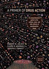 A Primer of Drug Action, Comaty, Joseph E., Advokat, Claire D., Julien, Robert M