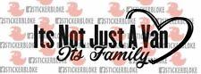 ITS NOT JUST A VAN ITS FAMILY STICKER PEUGEOT BOXER PARTNER EXPERT