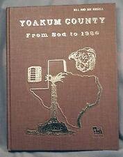 Yoakum County Texas From Sod to 1986 History of county families organizations