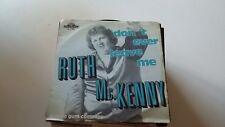 45t RUTH MC KENNY--DONT EVER LEAVE ME---