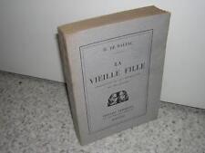 1928.la vieille fille / Balzac.envoi autographe de léon Pierre-Quint.N°vergé riv