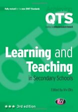 Learning and Teaching in Secondary Schools (Achieving QTS Series),Viv Ellis