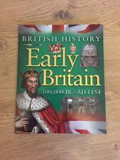 Early Britain 500,000 BC-AD 1154 (Paperback, 2007)