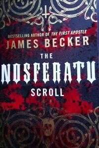 The Nosferatu Scroll by James Becker (Paperback, 2011)