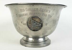 Vintage 1938 Boston Yacht Club Brutal Beasts Wallace Pewter Revere Trophy A