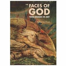 (New) The Faces of God : 1000 Images in Art by Rebecca Hind