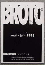 Publicité Exposition BROTO Galerie Xippas  1998 french advert