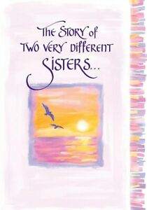 Blue Mountain Arts Sentimental Card: The Story of Two Very Different Sisters...