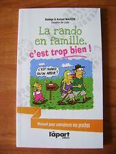 Livre La rando en famille c'est trop bien!  /Y16