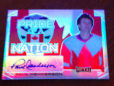 Paul Henderson Team Canada 1972   Pride Of The Nation Auto 18/25