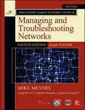 Mike Meyers CompTIA Network+ Guide to Managing and Troubleshooting Networks, Fou